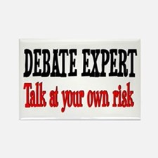 Debate Expert talk at your risk Rectangle Magnet