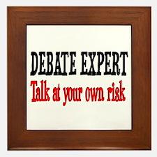 Debate Expert talk at your risk Framed Tile