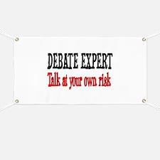 Debate Expert talk at your risk Banner