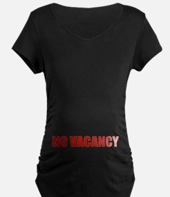NO VACANCY T-Shirt