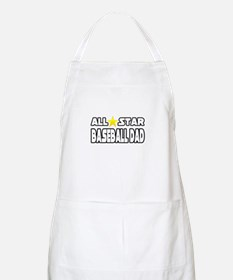"""All Star Baseball Dad"" BBQ Apron"