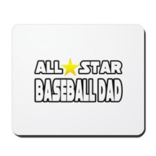 """All Star Baseball Dad"" Mousepad"