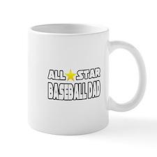 """All Star Baseball Dad"" Mug"