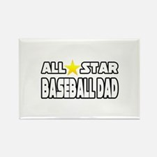 """All Star Baseball Dad"" Rectangle Magnet"