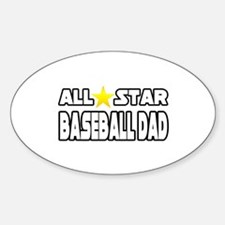 """All Star Baseball Dad"" Oval Decal"