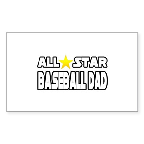 """All Star Baseball Dad"" Rectangle Sticker"