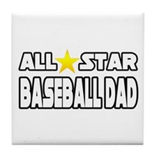 """All Star Baseball Dad"" Tile Coaster"