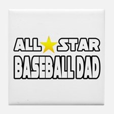 """All Star Baseball Dad"" Tile Coaster"