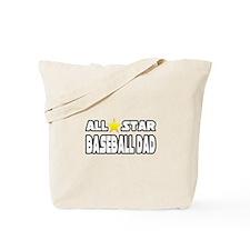 """""""All Star Baseball Dad"""" Tote Bag"""