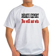 Debate Expert will not win T-Shirt