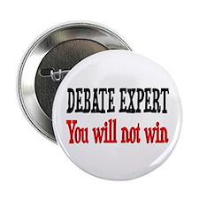 """Debate Expert will not win 2.25"""" Button"""