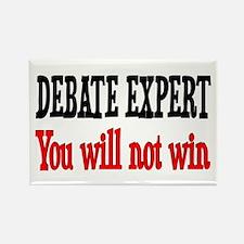 Debate Expert will not win Rectangle Magnet