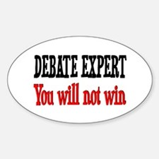 Debate Expert will not win Oval Decal