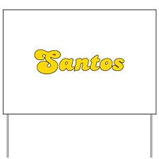 Retro Santos (Gold) Yard Sign
