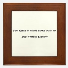 Geek Deep Thought Framed Tile