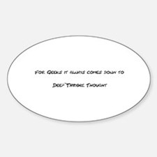 Geek Deep Thought Oval Decal