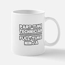 """Technician / Ninja"" Mug"