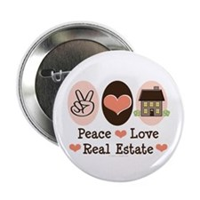 "Peace Love Real Estate 2.25"" Button (10 pack)"