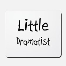 Little Dramatist Mousepad