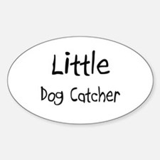 Little Dog Catcher Oval Decal