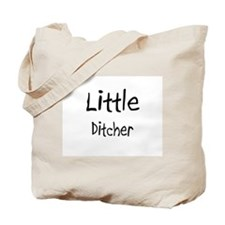 Little Ditcher Tote Bag