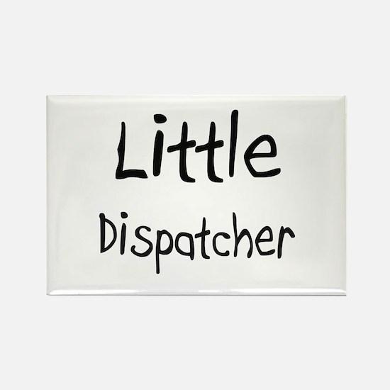 Little Dispatcher Rectangle Magnet
