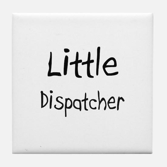 Little Dispatcher Tile Coaster