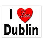 I Love Dublin Ireland Small Poster