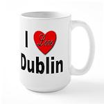 I Love Dublin Ireland Large Mug