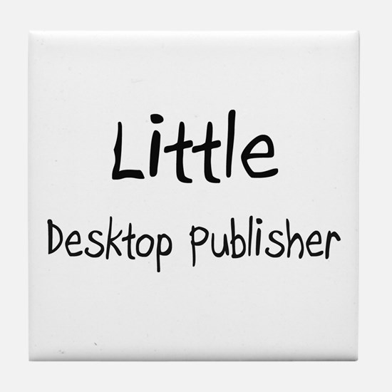Little Desktop Publisher Tile Coaster