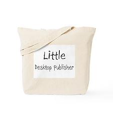 Little Desktop Publisher Tote Bag