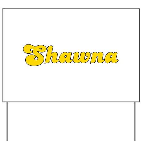 Retro Shawna (Gold) Yard Sign