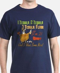 Tequila 21st T-Shirt