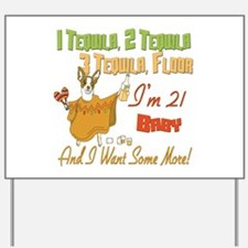 Tequila 21st Yard Sign