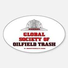 Global Society of Oilfield Trash Decal