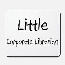 Little Corporate Librarian Mousepad