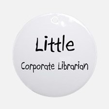 Little Corporate Librarian Ornament (Round)