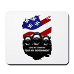 Fear the Government Mousepad