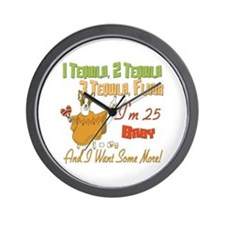 Tequila 25th Wall Clock