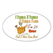 Tequila 25th Oval Decal