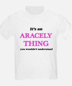 It's an Aracely thing, you wouldn' T-Shirt