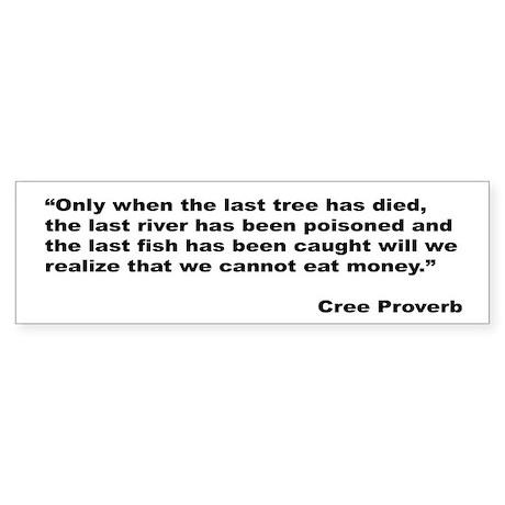 Cree Environment Proverb Bumper Sticker
