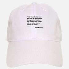 Cree Environment Proverb Baseball Baseball Cap