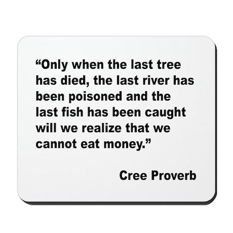Cree Environment Proverb Mousepad