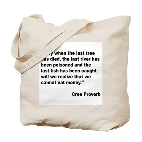 Cree Environment Proverb Tote Bag