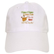 Tequila 30th Baseball Baseball Cap