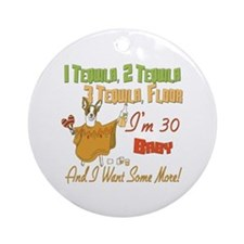 Tequila 30th Ornament (Round)