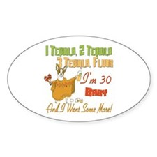 Tequila 30th Oval Decal