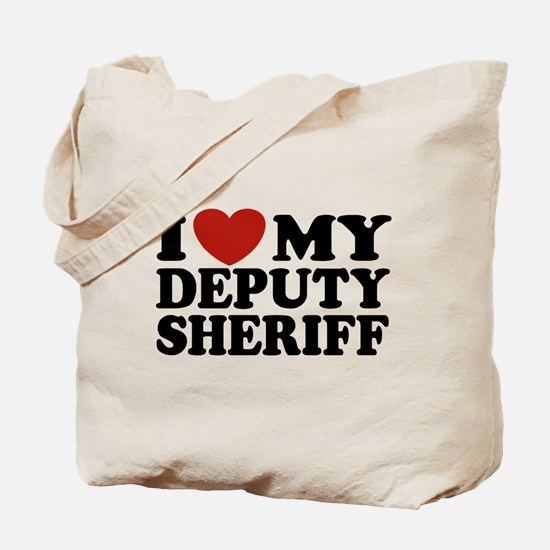 I Love My Deputy Sheriff Tote Bag