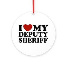 I Love My Deputy Sheriff Ornament (Round)